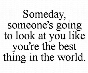 someday, someone, and world image