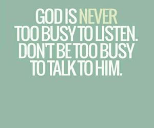god, busy, and faith image