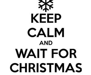keep calm and wait for christmas image