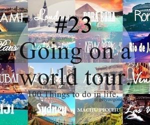 23, 100 things to do in life, and world image