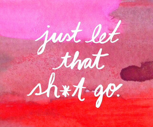cursive, let it go, and move on image