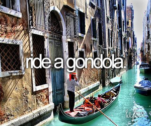 gondola, before i die, and bucket list image