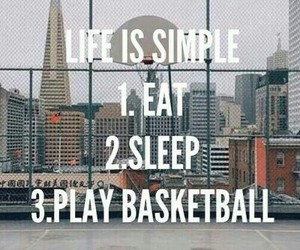 Basketball, life, and eat image