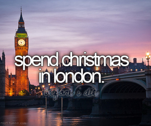 london, christmas, and before i die image