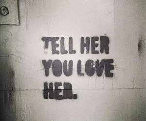 her, you love, and love image