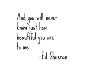 ed sheeran, beautiful, and quotes image