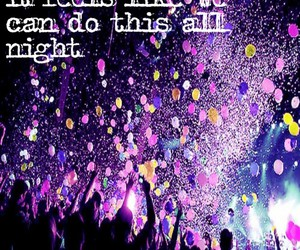 party, quote, and all night image