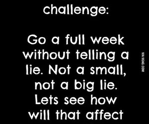 lie, challenge, and funny image