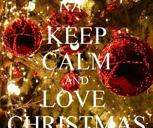 christmas, love, and keep calm image