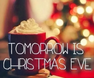 christmas, christmas eve, and tomorrow image