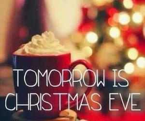 christmas, christmas eve, and tomorrow image