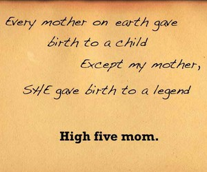 legend, mom, and quotes image