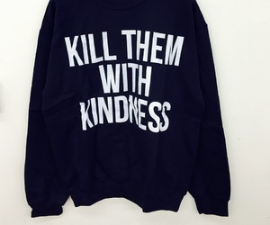 kindness, kill, and clothes image