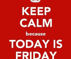 friday and keep calm image