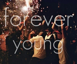 Forever Young and love it image