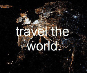 away, world, and go image
