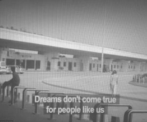Dream, quote, and sad image