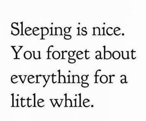 quotes, sleep, and forget image