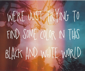 quote, world, and black and white image