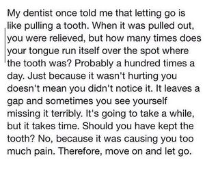 move on, love, and dentist image