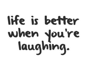 life, laugh, and quote image