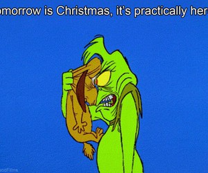christmas, tomorrow, and grinch image