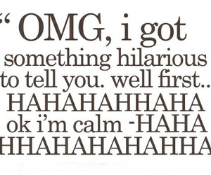 quote, funny, and hilarious image