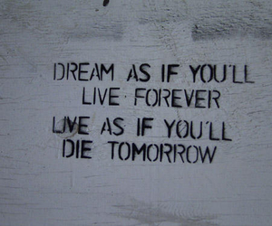 Dream, forever, and words image