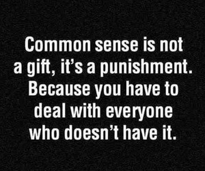 quotes, common sense, and gift image