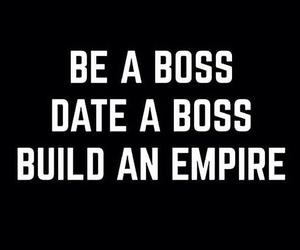 boss, quote, and empire image