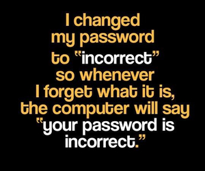 funny, password, and incorrect image