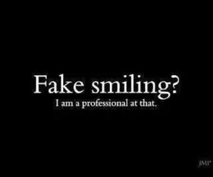fake, smile, and sad image
