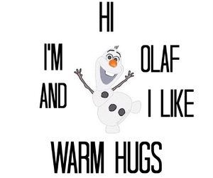 olaf, frozen, and warm hugs image