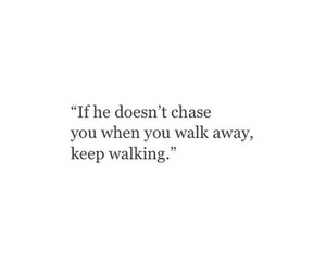 love, quote, and keep walking image