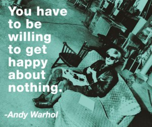 andy warhol, happy, and quote image