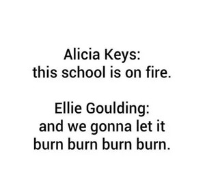 school, alicia keys, and Ellie Goulding image