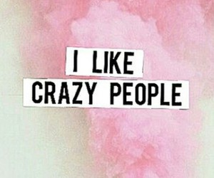 crazy, like, and people image