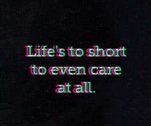 life, quote, and care image