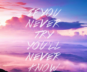 quote, sky, and try image