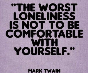 famous people, loneliness, and mark twain image