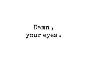 eyes, love, and damn image