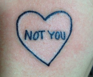tattoo, heart, and not you image
