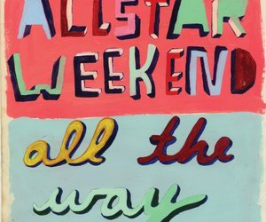 all the way and allstar weekend image