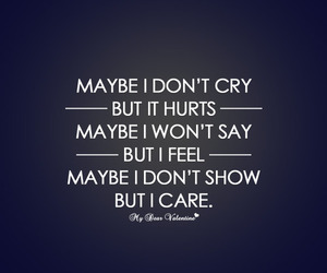 hurt, quote, and care image