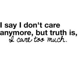 quote, care, and sad image