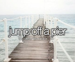 before i die, jumping, and pier image