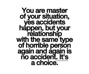 accidents, choice, and quote image