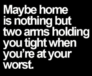 home, love, and quote image