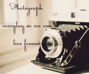 camera, photography, and quote image