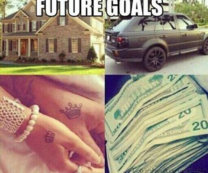 money, goals, and car image